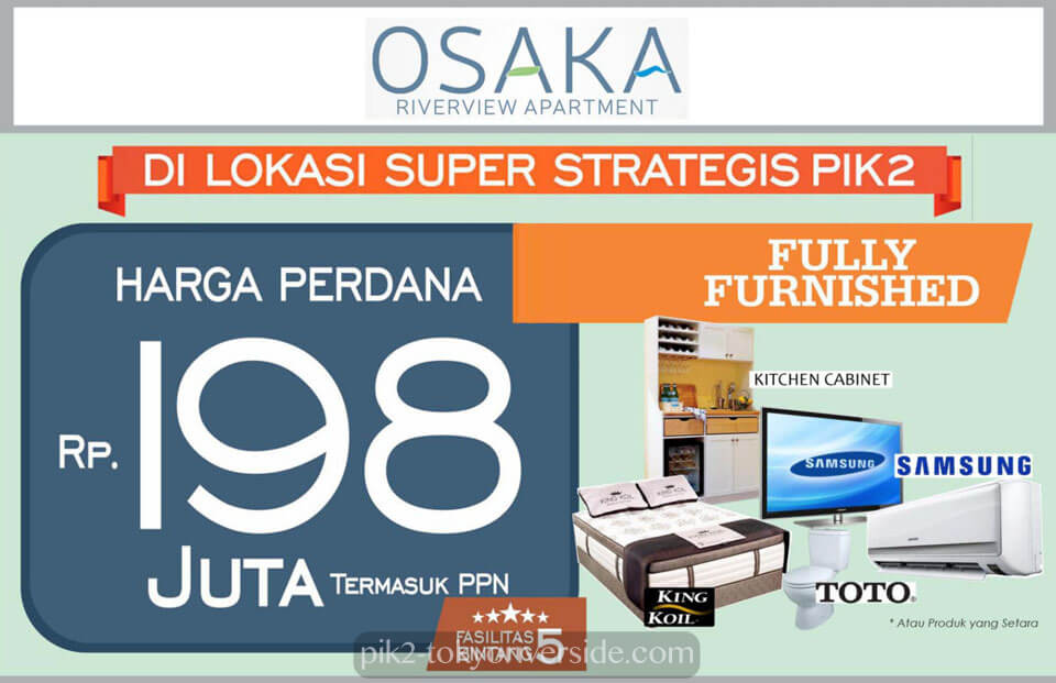 Osaka Riverview Apartment PIK 2 Dijual