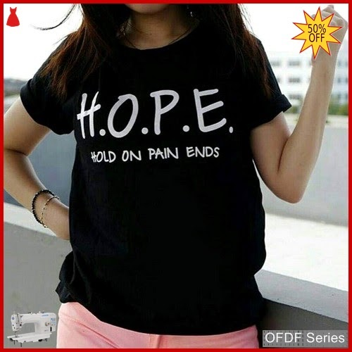 OFDF087 Atasan Kaos Hope Tee Modis BMGShop