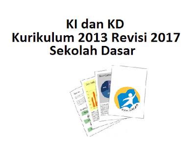 KI dan KD K13 Revisi 2017 Sekolah Dasar