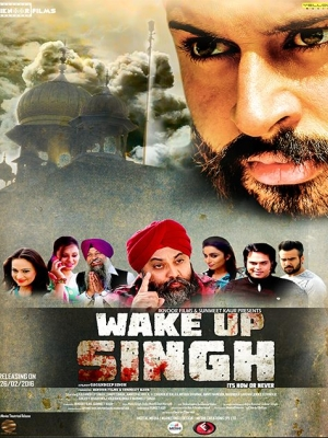 Wake Up Singh 2016 Full Movie Punjabi HDRip 850MB 720p
