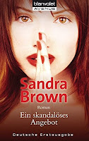 https://www.amazon.de/Ein-skandal%C3%B6ses-Angebot-Sandra-Brown/dp/3442370507/ref=sr_1_1?ie=UTF8&qid=1466011697&sr=8-1&keywords=ein+skandal%C3%B6ses+angebot