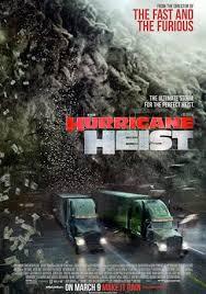 Vụ Cướp Trong Tâm Bão - The Hurricane Heist (2018)