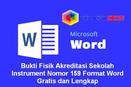Bukti Fisik Akreditasi Sekolah Instrument Nomor 159 Format Word Gratis dan Lengkap