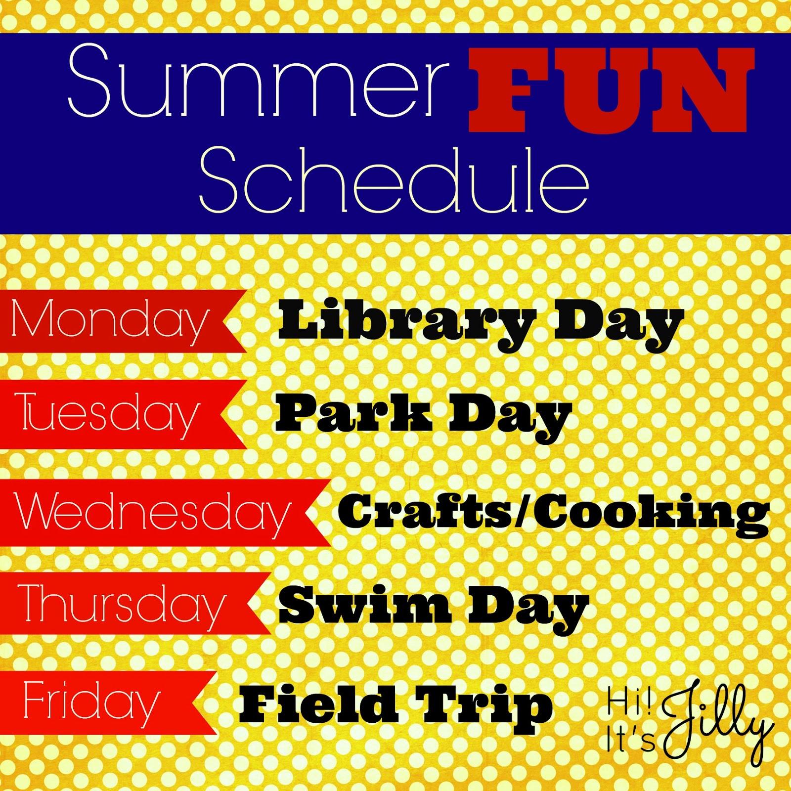 Hi It S Jilly Summer Fun Schedule