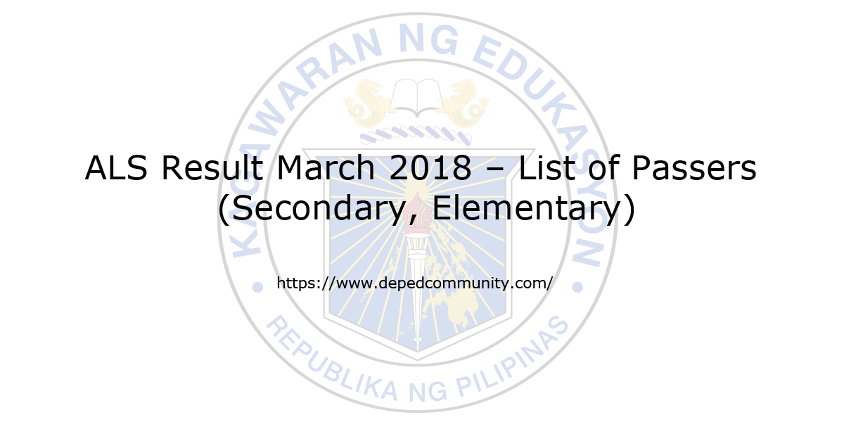 ALS Result March 2018 List Of Passers Secondary