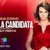 """Se acerca """"La Candidata"""" a la pantalla de Univisión Puerto Rico"""