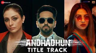 Andhadundh Song lyrics | Raftaar | Ayushmann Khurrana | Bollywood Song