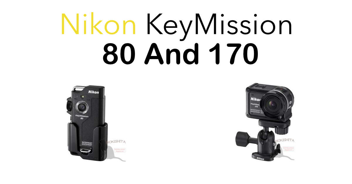 Nikon KeyMission 80 a fantastic action camera for adventure