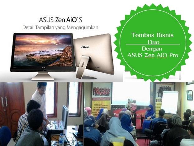 Tembus Bisnis Duo Dengan Asus Zen AiO Pro