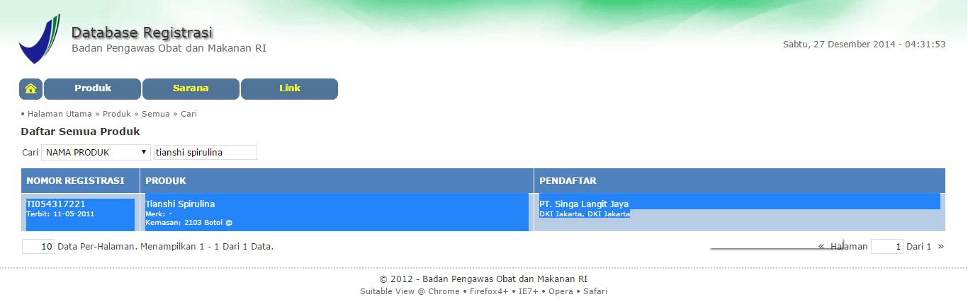 Nama Produk: Tianshi Spirulina No Registrasi BPOM: TI054317221 Pendaftar: PT. Singa Langit Jaya
