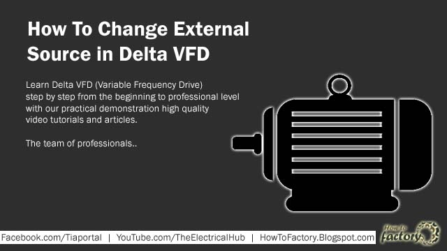 How To Change External Source in Delta VFD - Learn Factory