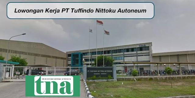 Lowongan Kerja SMA SMK D3 S1 PT. Tuffindo Nittoku Autoneum, Jobs: Operator Produksi, Operator Maintenance (Welding).