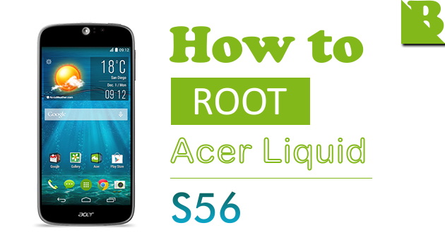 How To Root Acer Liquid Jade S (S56) And Install Custom Recovery
