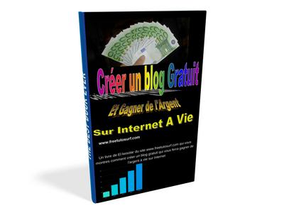 créer un blog gratuit et gagner de l'argent