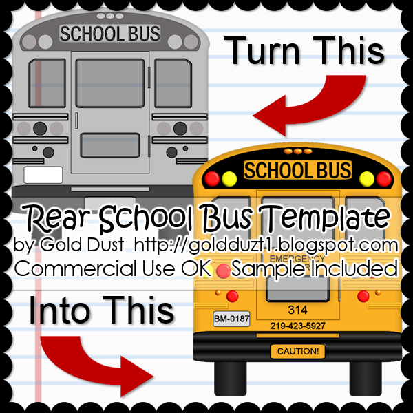 Gold Dust: FTU CU School Bus Template (Rear View