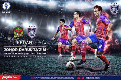 Live Streaming Kedah vs JDT Liga Super 29.3.2019