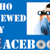 Find Out who Looked at Your Facebook Profile