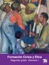 Telesecundaria Formación Cívica y Ética Volumen 1 Segundo grado 2019-2020