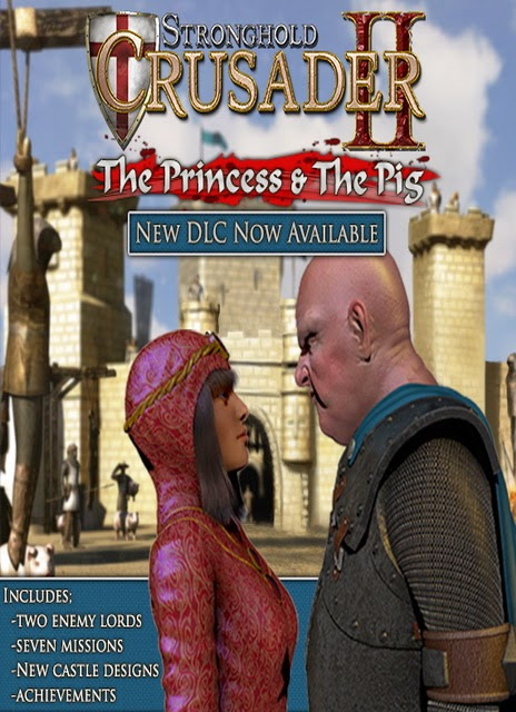 Stronghold Crusader The Princes & The Pig Full Version