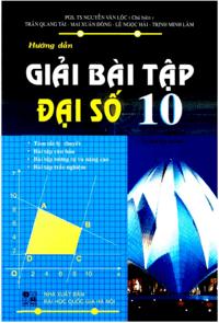 Hướng Dẫn Giải Bài Tập Đại Số 10 - Nguyễn Văn Lộc