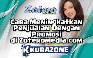 Cara Meningkatkan Penjualan Dengan Promosi di Zoteromedia.com