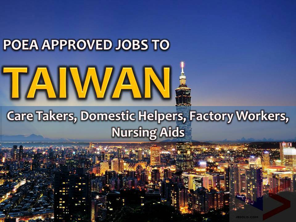 The following is job approved by POEA for deployment to TAIWAN. Job applicants may contact the recruitment agency assigned to inquire for further information or to apply online for the job.  We are not affiliated to any of these recruitment agencies.   As per POEA, there should be no placement fee for domestic workers and seafarers. For jobs that are not exempted on placement fee, the placement fee should not exceed the one month equivalent of salary offered for the job. We encourage job applicant to report to POEA any violation on this rule.