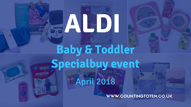 Collage of images below with Aldi Baby & Toddler Specialbuy event April 2018 text