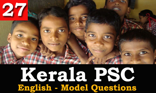 Kerala PSC - Model Questions English - 27