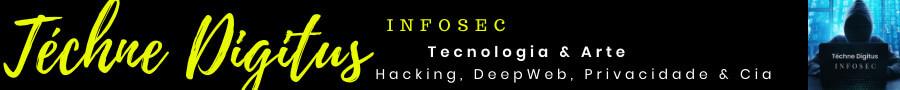 Téchne Digitus InfoSec Artigos