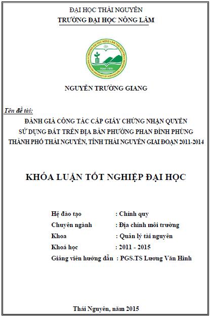 Đánh giá công tác cấp giấy chứng nhận quyền sử dụng đất trên địa bàn phường Phan Đình Phùng thành phố Thái Nguyên tỉnh Thái Nguyên giai đoạn 2011 – 2014