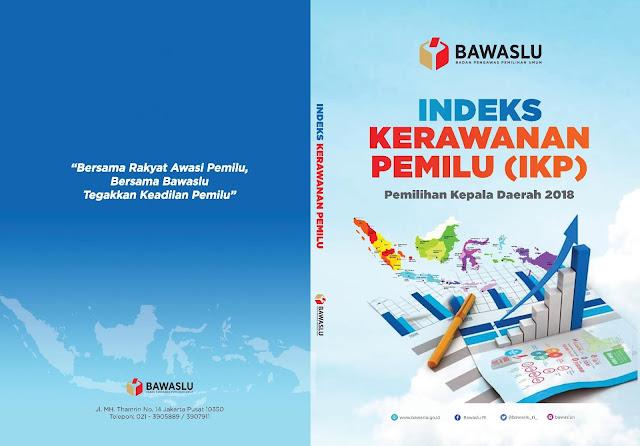 Buku Indeks Kerawanan Pemilu (IKP) - Pilkada 2018