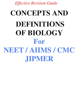CONCEPTS AND DEFINITIONS OF BIOLOGY FOR NEET / AIIMS / JIPMER