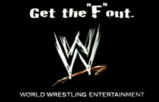 WWE Get the F Out