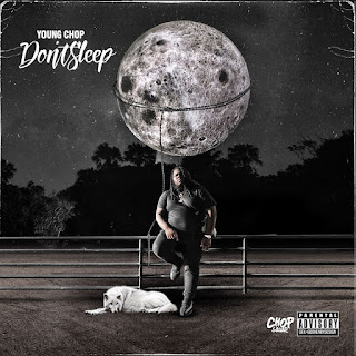 Young Chop - DON'T SLEEP [iTunes Plus AAC M4A]