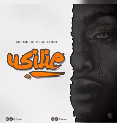 Audio | Mo Music ft Galatone - Usilie| [official song]