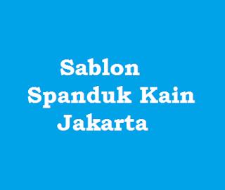 Sablon Spanduk Kain Jakarta