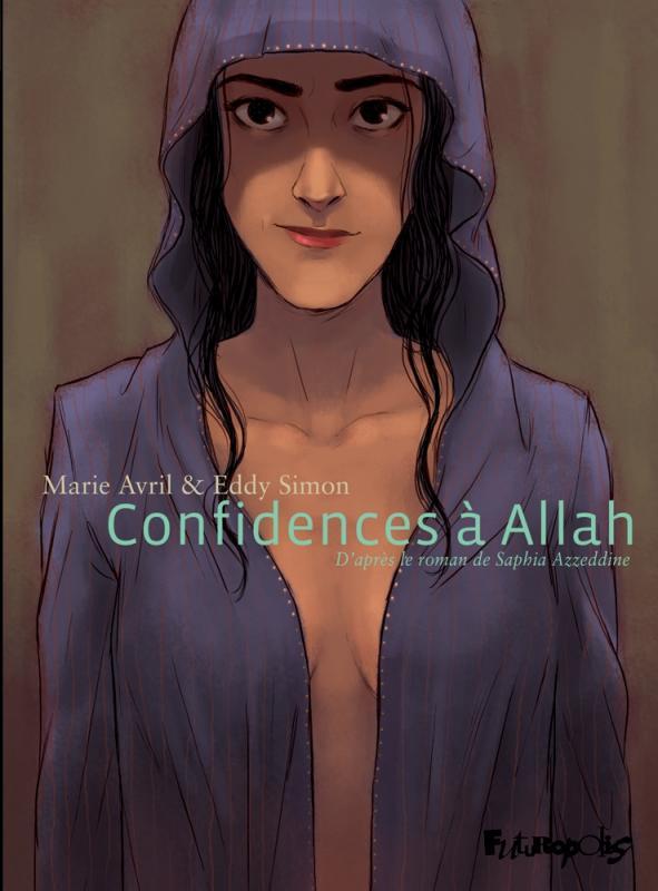 Confidences à Allah de Marie AVRIL et Eddy SIMON