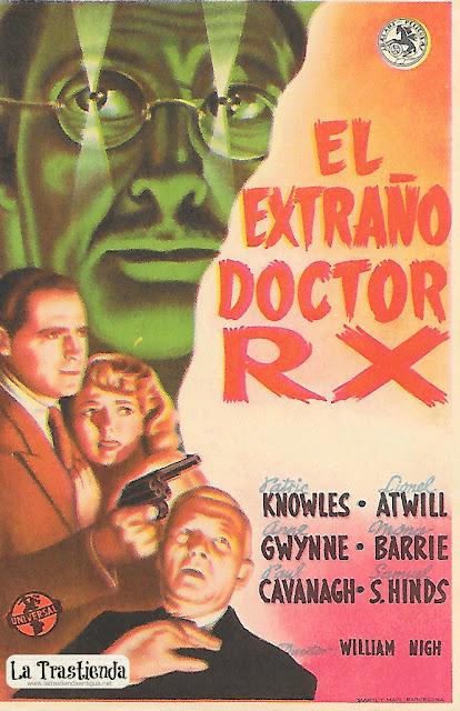 El Extraño Doctor RX - Programa de Cine - Patric Knowles - Anne Gwynne