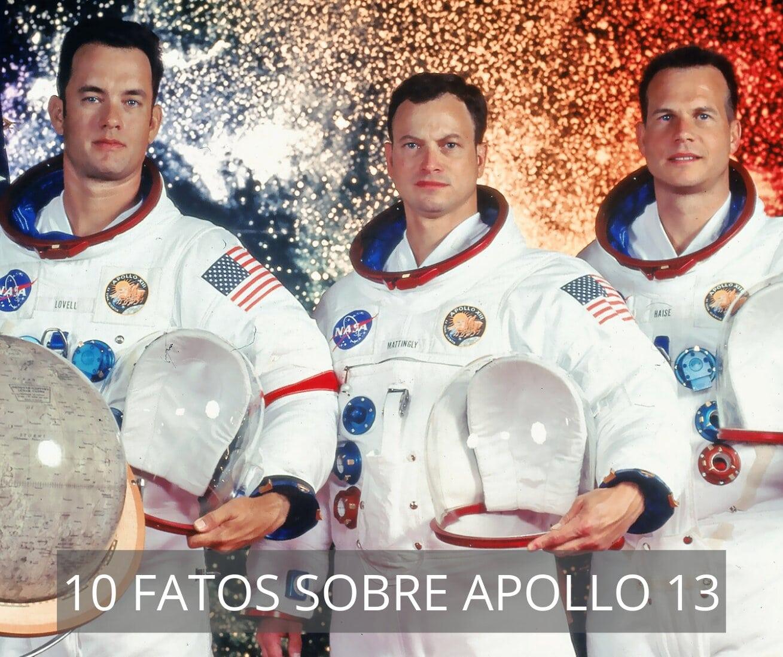 10 coisas que você não sabia sobre Apollo 13