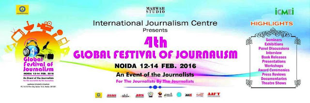 4th Global Festival of Journalism 2016 in Noida
