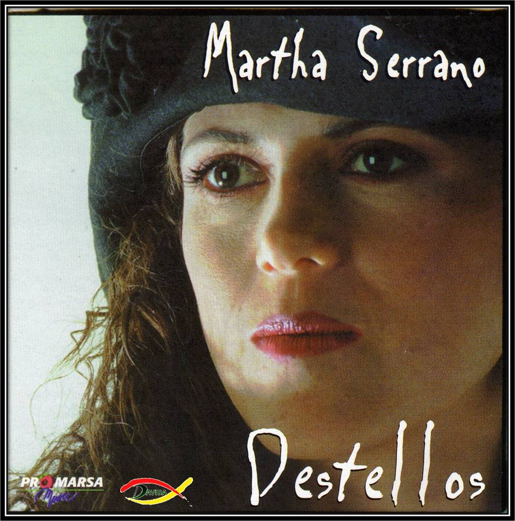 Martha Serrano-Destellos-