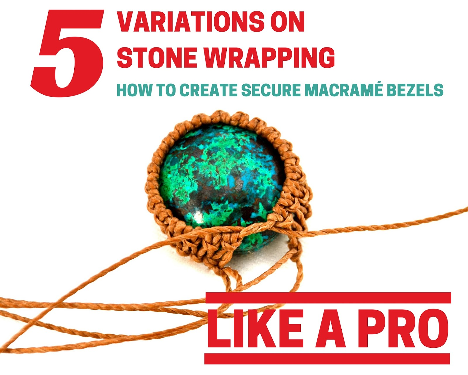 Rumi sumaqs giveaway for 5 macrame stone wrapping tutorials the rumi sumaqs giveaway for 5 macrame stone wrapping tutorials baditri Images