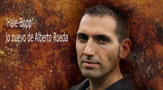Hale Bopp la nueva novela de Alberto Rueda