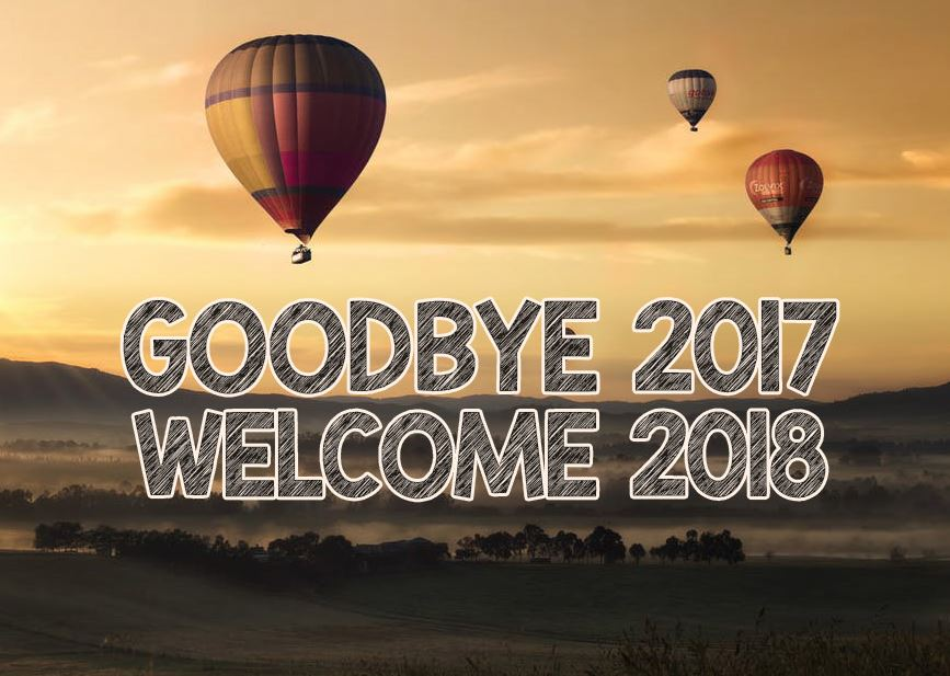 Goodbye 2017 Welcome 2018