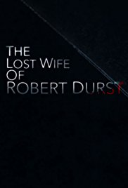Watch The Lost Wife of Robert Durst Online Free 2017 Putlocker