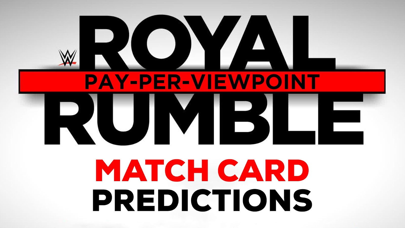 WWE ROYAL RUMBLE 2018 spoilers podcast