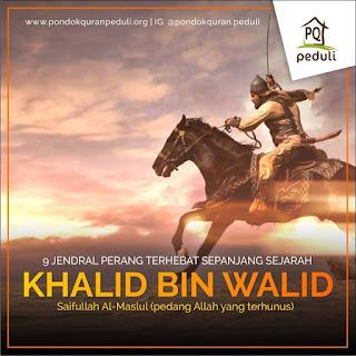 Khalid bin Walid 'Pedang Allah' yang Terhunus