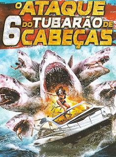 O Ataque do Tubarão de 6 Cabeças - BDRip Dublado