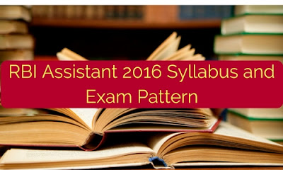 RBI Assistant 2016 Syllabus and Exam Pattern