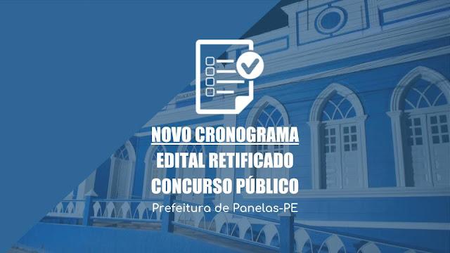 NOVO CRONOGRAMA EDITAL RETIFICADO CONCURSO PÚBLICO Prefeitura de Panelas-PE